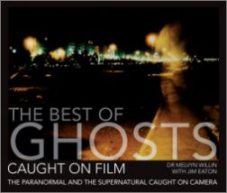 the best of ghosts caught on film Jim Eaton